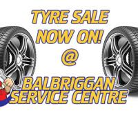 January Tyre Sales - Balbriggan Service Centre
